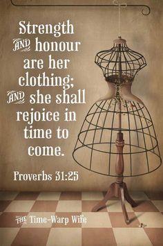 Proverbs 31:25.