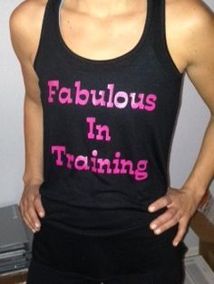 Cute workout tank! I want you to always feel fabulous! $22.00.. Email me at the_fitlife@hotmail.com if you want one!