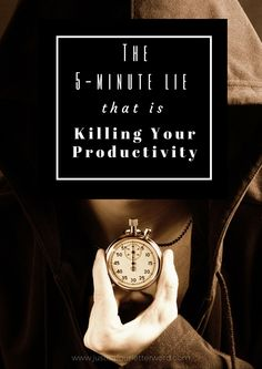 5-Minute Lie that is Killing your Productivity