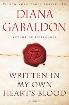 Written in My Own Heart's Blood by Diana Gabaldon, Click to Start Reading eBook, #1 NEW YORK TIMES BESTSELLER • NAMED ONE OF THE BEST BOOKS OF THE YEAR BY BOOKLISTIn her now classic