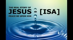 THE REAL STORY of  JESUS [ISA] PBUH┇MUFTI MENK