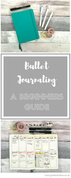 Bullet Journal: A Beginners Guide