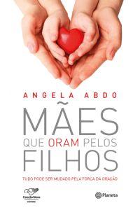 Capa do livro Mães que oram pelos filhos. Dica de livro para o Dia das Mães!  Saiba mais em: http://mamaepratica.com.br/2016/04/13/14-presentes-para-dia-das-maes/