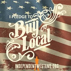 Your choices can change your community. Take the pledge to buy local!