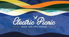 Win a pair of tickets to Electric Picnic 2019 - Competitions. Art Festival, Competition, Ireland, Irish, Picnic, Electric, Website, Board, Music