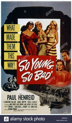 SO YOUNG SO BAD, top from left: Rita Moreno, Anne Jackson, Anne Stock Photo, Royalty Free Image: 72379225 - Alamy Good Girl, Old Movie Posters, Movie Poster Art, Cinema Posters, Vintage Comic Books, Vintage Movies, Reform School Girls, Hot Rod Movie, Paul Henreid