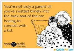 You Know Your a Parent When... - http://www.clickypix.com/you-know-your-a-parent-when/ funny ecards, kids, parenting, parents