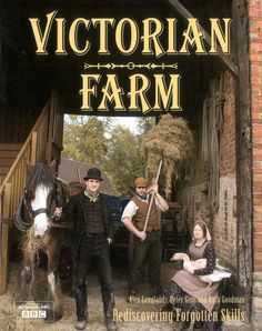 Documentary series: Victorian Farm  ~recommended~