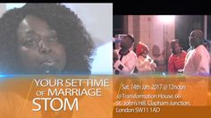 Your Set Time of Marriage with Pastor Chris Ojigbani in London. Join Pastor Chris Ojigbani in London this Saturday 14th January 2017 at 12 noon at Transformation House, 66 St John's Hill, Clapham Junction, London SW11 1AD and the admission is free for more information call 0757 655 4405. God bless you.