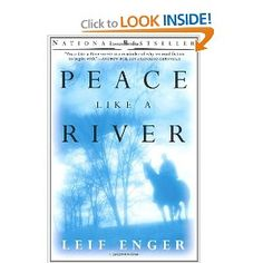 Peace Like a River: Leif Enger: 9780802139252: Amazon.com: Books