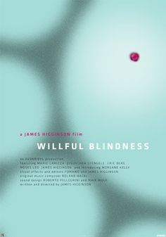 Willful Blindness 2012