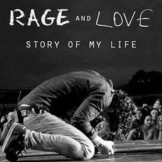 Rage & Love