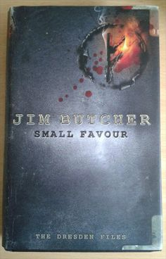 Small Favour by Jim Butcher, the tenth book in the Dresden Files urban fantasy series.