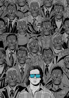 They Live - Invasion Los Angeles - John Carpenter - art by Paul Williams - consume - movieposter Best Sci Fi Movie, Classic Horror Movies, Horror Films, They Live Movie, We All Mad Here, Pop Art, Horror Artwork, Pop Culture Art, Arte Horror