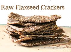 Raw Flax Crackers I suspect you would want grind more of the flax than the recipes suggests...