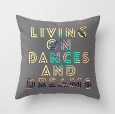 Dances and Dreams Throw Pillow Quote Teen Art Peacock Colors Home Decor