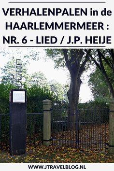 Deze keer laat ik je kennismaken met de zesde verhalenpaal: nr. 6 - LIED / J.P. Heije in Abbenes. In deze en 19 andere blogs neem ik je mee langs de 20 verhalenpalen in de gemeente Haarlemmermeer. Fiets je mee? #verhalenpalen #haarlemmermeer #fietsen #jtravel #jtravelblog #abbenes Trunks, Plants, Blog, Drift Wood, Tree Trunks, Blogging, Plant, Planets
