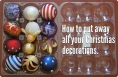 storing ornaments in plastic apple container