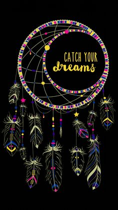 Catch your dreams Dream Catcher Wallpaper Iphone, Cute Wallpaper For Phone, Cellphone Wallpaper, Inspirational Wallpapers, Cute Wallpapers, Phone Wallpapers, Wallpaper Quotes, Wallpaper Backgrounds, Dream Catcher Drawing
