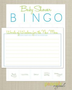 """Baby Shower Bingo sounds fun & you could send the """"Words of Wisdom"""" cards w/ the invites & have the guests bring them completed and put them all in a cute envelope for the guest of honor to read out loud during the shower & keep for later (either for memories or for the actual tips)."""