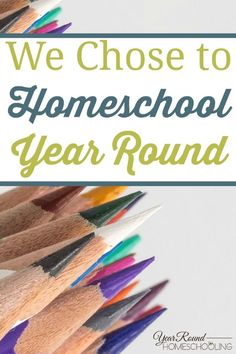 We Chose to Homeschool Year Round - By Alecia