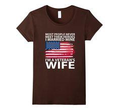 Veteran Shirt For Wife. Proud Wife of a Veteran. U.S Army