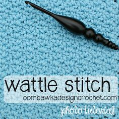 Let's Learn a New Crochet Stitch! This week's practise stitch and 8x8 Afghan Square uses the Wattle Stitch.
