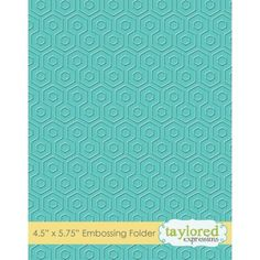 **** Taylored Expressions Embossing Folder -- Ah-maze-ing (Hexagon, Honeycomb)
