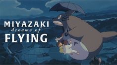 Schönes Video-Essay von Zach Prewitt über Ghibli-Honcho Miyazaki und das Fliegen: Hayao Miyazaki's love of flight and flying machines is no secret to even a casual admirer of his work. Nearly all of his feature films contain at least one breathtaking flight sequence, and viewers can see his...