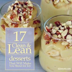 17 Clean  Lean Desserts for summertime:)!! #healthydesserts #leandesserts