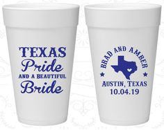 Texas Pride and a Beautiful Bride, Printed Foam Drinking Cups, Texas Wedding, Texas, Texas Pride, Styrofoam Cups (236)