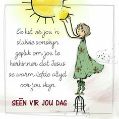 Bible Quotes, Qoutes, Lekker Dag, Goeie More, Good Morning Wishes, Afrikaans, Language, Quotes From The Bible, Quotations