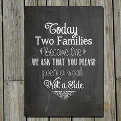 Très important. Nous voulons un panneau contenant ce message (en francais) sur le lieu de notre cérémonie!