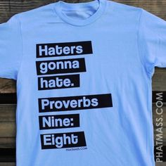 "Proverbs 9:8 ""Don't correct jealous, cynical people, they will hate you anyway"""