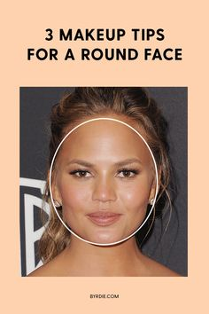 How to make your round face look slimmer with makeup