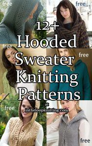 Knitting Patterns for Hooded Sweaters - hoodies, pullovers, cardigans, vests. Most patterns are free.