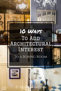 These ideas for making a boring room more interesting are the BEST! My house doesn't have any architectural details and now I know how to add some. Definitely pinning!!