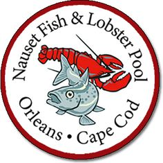 Nauset Fish & Lobster Pool - Orleans, Cape Cod