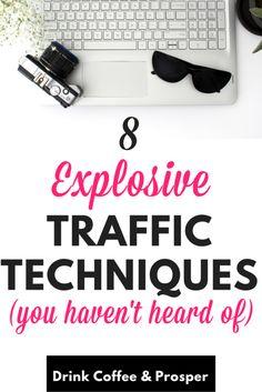 8 Explosive traffic techniques