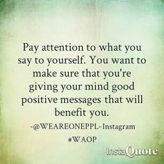 #Positive #Message #Mind #Belief #life #Lesson #love #happy #WAOP