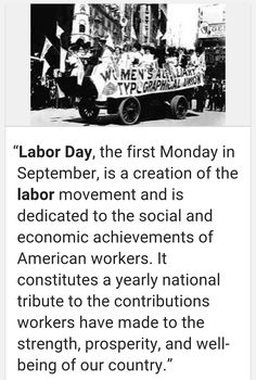 "~ ""The true meaning of Labor Day"" ~"