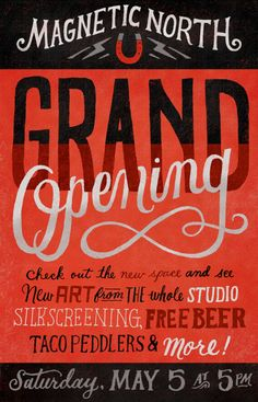 Hand lettering Magnetic North Grand Opening Poster by Mary Kate McDevitt (via magneticnorthpdx) Typography Love, Creative Typography, Typography Inspiration, Typography Letters, Graphic Design Typography, Lettering Design, Graphic Design Inspiration, Japanese Typography, Design Logos