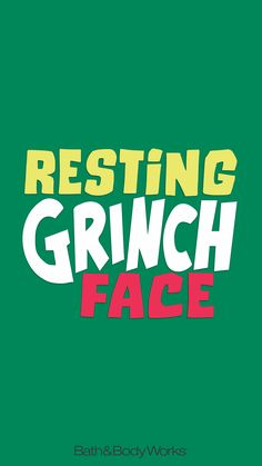 Bath & Body Works iPhone Wallpaper Resting Grinch Face