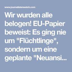 """Wir wurden alle belogen! EU-Papier beweist: Es ging nie um """"Flüchtlinge"""", sondern um eine geplante """"Neuansiedlung"""""""