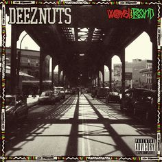 Deez Nuts - Word is Bond