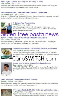 Gluten free pasta  gluten free pasta recipes gluten free pasta salad gluten free pasta dishes gluten free pasta sauce ♥►◄♥ carbswitch.com or #carbswitch for targeted low carb or no carb Recipes, Infographics & DAILY nutritional science news updates to help you or a loved one with diet related challenges. ♥►◄♥