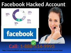 Facebook Hacked account Hiccup is No Longer annoyance dial 1-888-514-9993 If you are one of those who are also facing mentioned issues like account set up problems, Facebook services, setting configuration issues, or any other technical problems, you can call up at Facebook Hacked Account number 1-888-514-9993 to get rid of your problems in an effective manner. Our techies are sufficiently capable of fixing technical problems in no time. To get more informative visit…