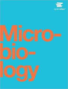 Microbiology 1st Edition by Nina Parker    ISBN-13: 978-1938168147 ISBN-10: 1938168143 Microbiology Textbook, Rice University, Book Sites, Ebook Pdf, Free Books, Reading Online, Audio Books, Medical, Ebooks