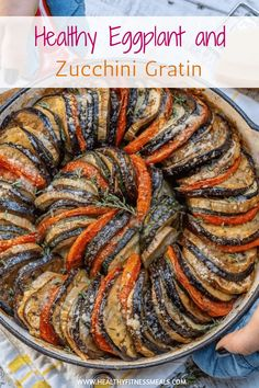 This Healthy Eggplant and Zucchini Gratin recipe is perfectly baked and ready in less than an hour. It's very easy to put together and a much better way to eat your veggies with less than 100 calories per serving. Zucchini Gratin, Eggplant Zucchini, Healthy Eggplant, Eggplant Recipes, Vegetable Gratin Recipes, Vegetable Recipes, Mushroom Recipes, Healthy Sweet Snacks, Healthy Recipes