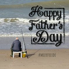 Liebe Väter, das ist euer Tag. Wir wünschen euch viel Spass.  #meerfreude #vater #vatertag #meer#meerweh #danke #dankeschön #papa #father #fathersday #dad #dadsday #meerliebe #angeln #fischen #angler #fishing